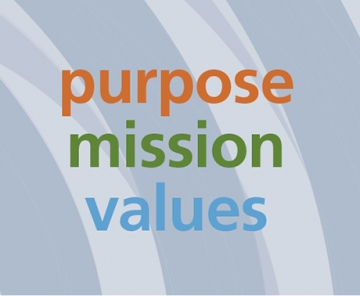 Our Purpose/Mission/Values